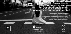cartel quiero filosofia desobediencia civil sentada calle
